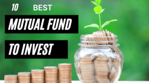 10 Best Mutual Funds To Invest