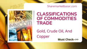 Classifications Of Commodities Trade